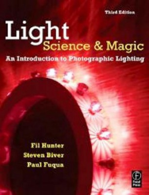 Lights Science & Magic. An Introdution to Photographic Lighting